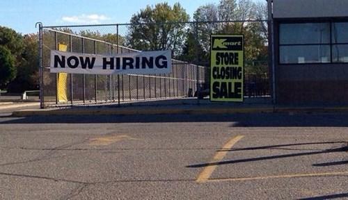 closing,monday thru friday,sign,hiring
