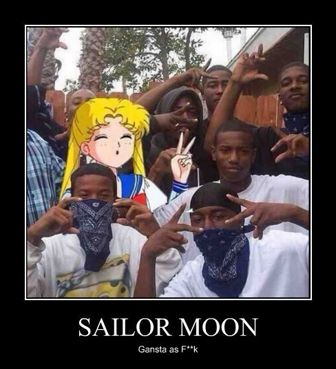 gangsta,funny,sailor moon,thug life