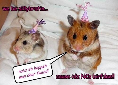 I wish a very happy birthday all across the big pond my friend!
