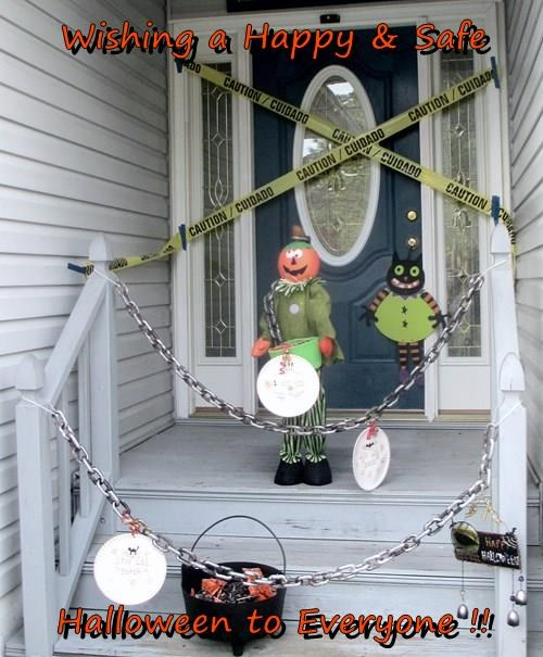 Wishing a Happy & Safe  Halloween to Everyone !!