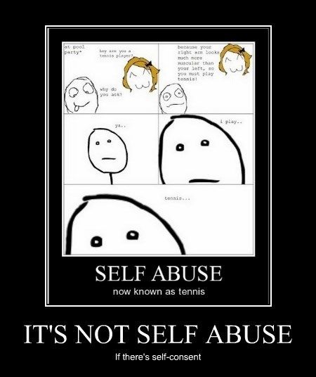 IT'S NOT SELF ABUSE
