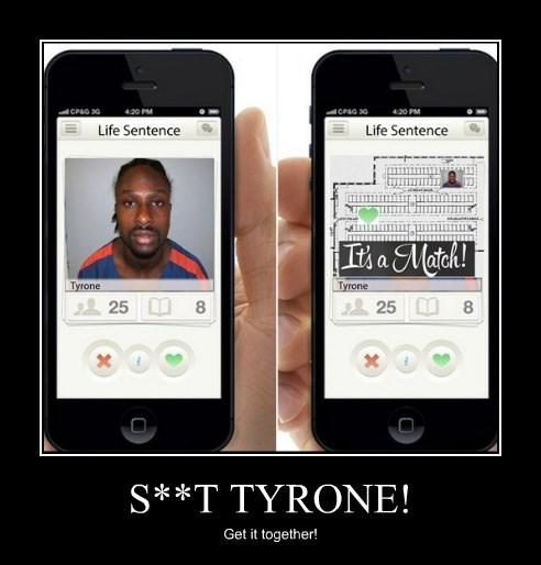 S**T TYRONE!