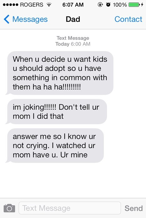 text,dad jokes,parenting,adopted,dad,g rated