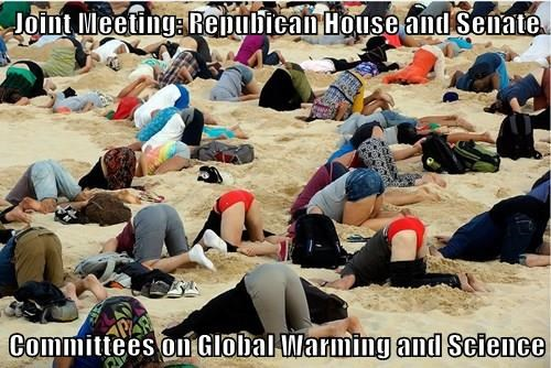 Joint Meeting: Repubican House and Senate  Committees on Global Warming and Science