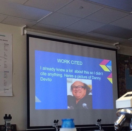 homework,presentation,danny devito,citations,funny,g rated,School of FAIL