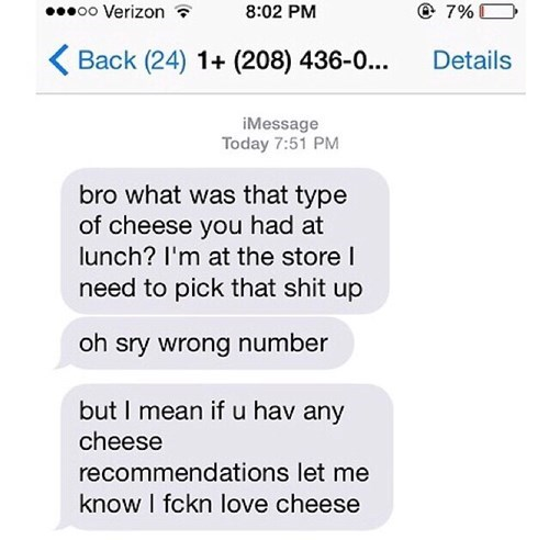 wrong number,cheese,texting