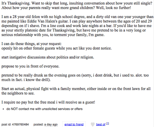 Craigslist posting for the perfect solution to your Thanksgiving Dinner single not-dating problem.