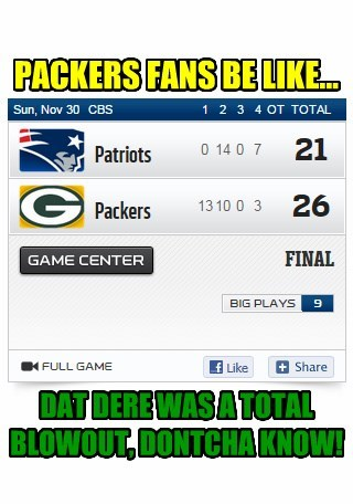 PACKERS FANS BE LIKE...
