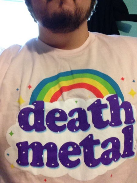 metal,poorly dressed,death metal,t shirts,rainbow,g rated