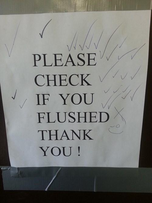 monday thru friday,sign,flush,bathroom,toilet