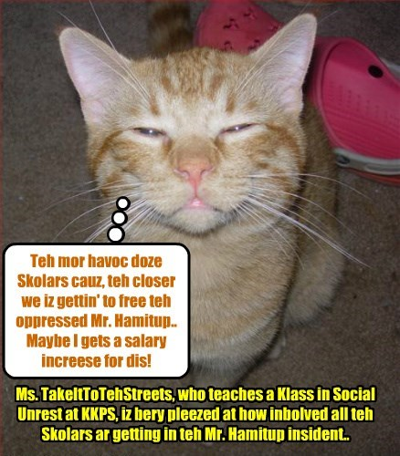 One ob teh behind teh scenes KKPS Teachers iz kwite pleezed at teh recent ebents at Skool..
