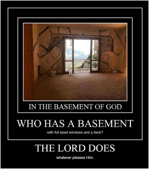 Wouldn't Hell Be His Basement?