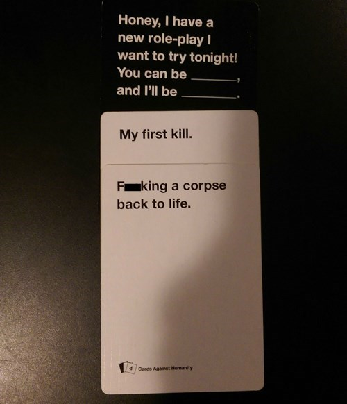 roleplay,sexy times,funny,cards against humanity