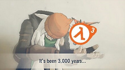 When Half Life-3 Eventually Comes Out