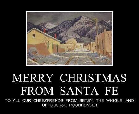MERRY  CHRISTMAS FROM  SANTA  FE