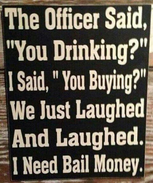 Sign warns of the dangers of drinking with police officers
