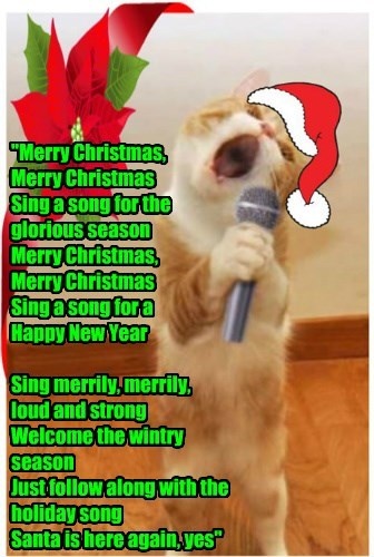 """""""Merry Christmas,  Merry Christmas Sing a song for the glorious season Merry Christmas,  Merry Christmas Sing a song for a  Happy New Year  Sing merrily, merrily, loud and strong Welcome the wintry season Just follow along with the holiday song Santa is h"""
