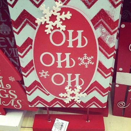 Oh oh oh!  Santa's gotta go...