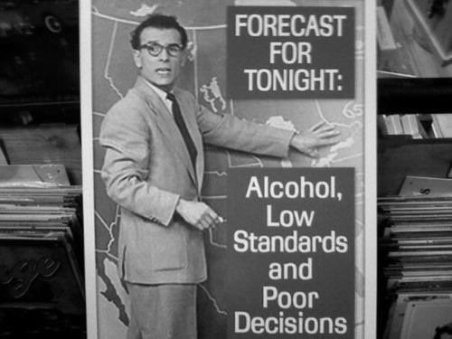 low standards,forecast,booze,poor decisions,funny