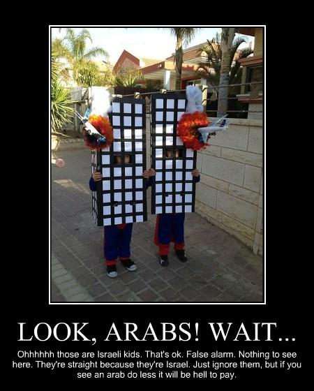 LOOK, ARABS! WAIT...