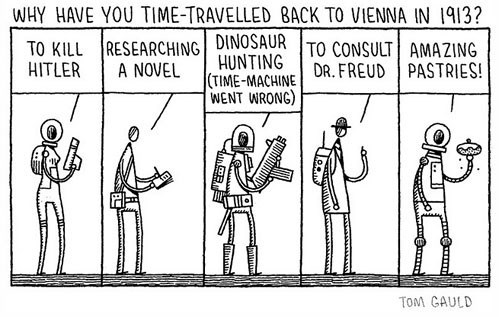 Why Else Would You Time Travel to 1913 Vienna?
