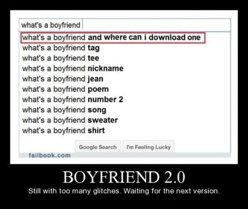 boyfriend,download,faulty,funny,google,search,program
