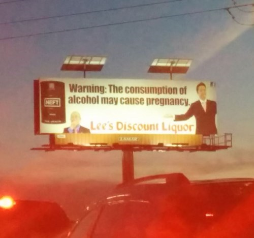 billboard talking about drunk ladies getting pregnant