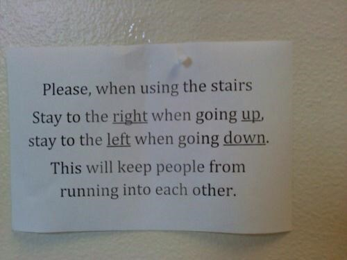monday thru friday,FAIL,stairs