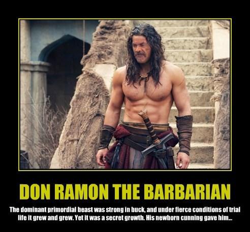 DON RAMON THE BARBARIAN