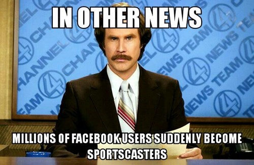 Memes,facebook,anchorman,sportscasters