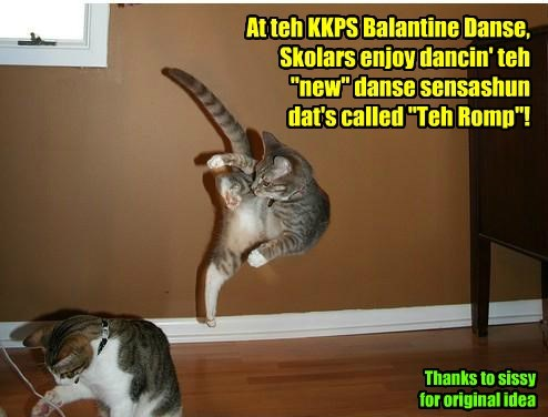 The Romp proves to be bery popular at teh KKPS Balantine's Danse!
