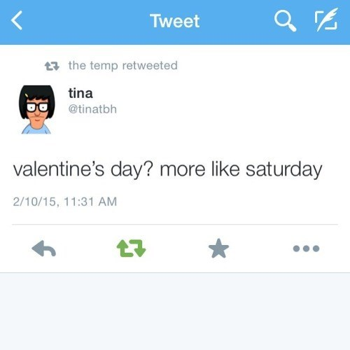 tina knows what valentines day really is.