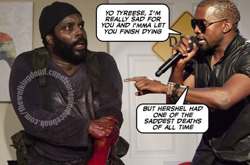 funny-walking-dead-kanye-west-imma-let-you-finish-tyreese-saddest-death