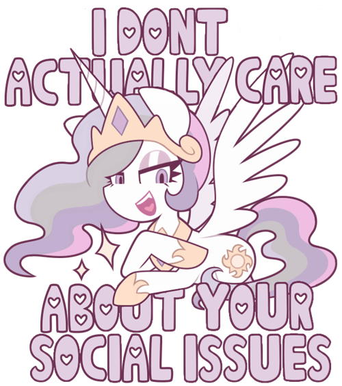 Celestia's Apathetic To Your Concerncs
