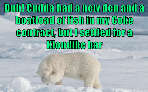 polar bear,captions,klondike bar,too late