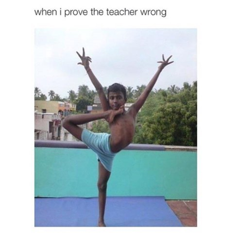 proving the teacher wrong