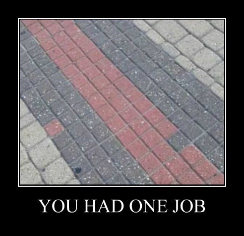 you had one job,purpose,idiots,funny