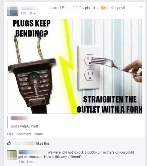 thats the joke,electric,bad idea,facepalm,outlet,failbook
