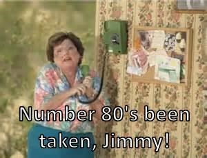 Number 80's been taken, Jimmy!