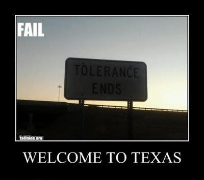 Texas Isn't Very Tolerant