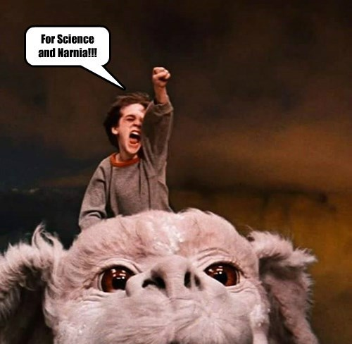 For Science and Narnia!!!