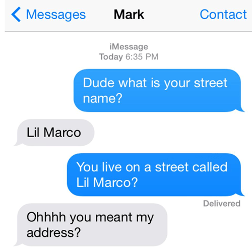 Oh, You Wanted My OTHER Street Name!