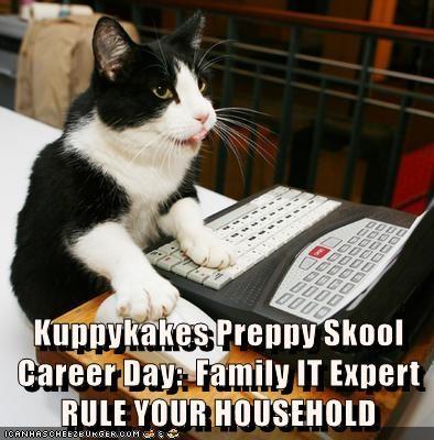 Kuppykakes Preppy Skool                                       Career Day:  Family IT Expert                             RULE YOUR HOUSEHOLD