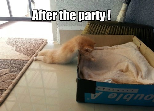 After the party !