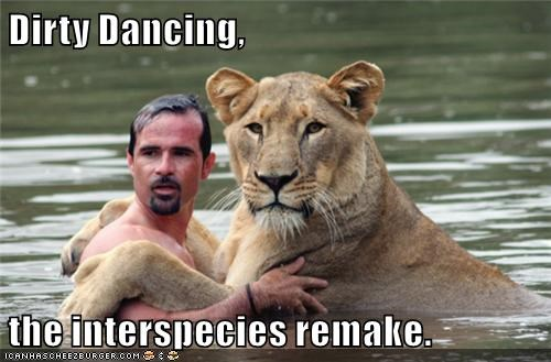 Dirty Dancing,  the interspecies remake.