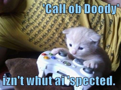 'Call ob Doody'  izn't whut ai 'spected.