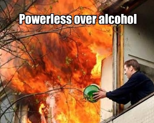 Powerless over alcohol