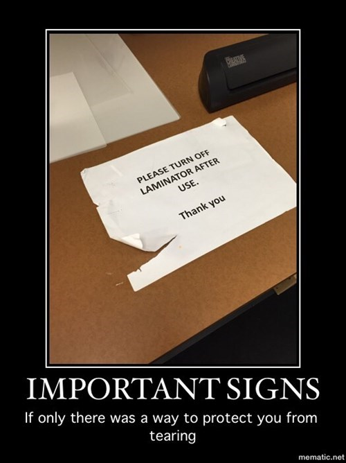 demotivational work image Important Signs
