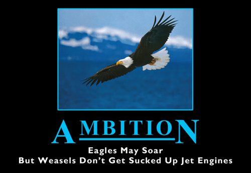 demotivational ambition image The Sky's the Limit