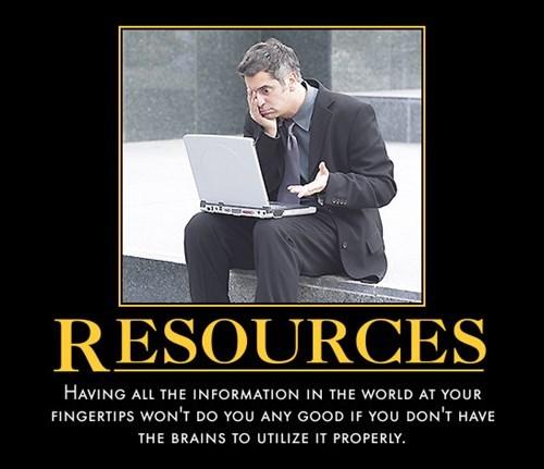 Det räcker inte att ha tillgång till all information i världen –du måste kunna använda den också!